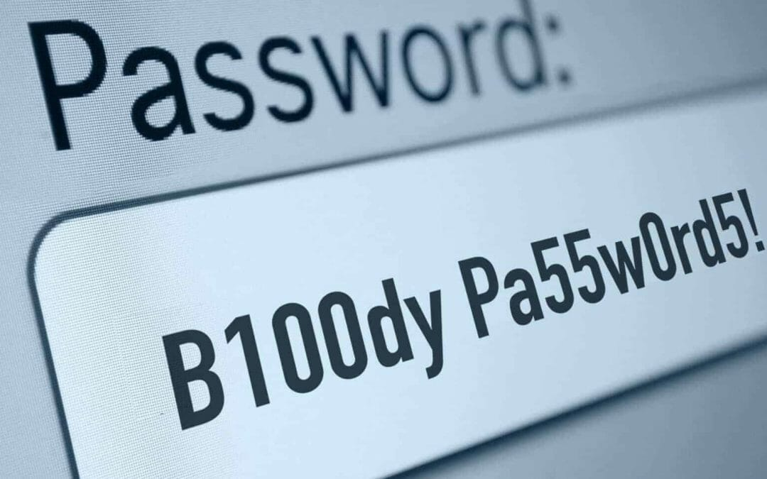 Bloody Passwords - Organisation is key
